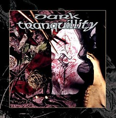 The Mind's I [Reissue] - Dark Tranquility