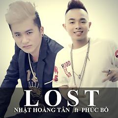 Lost (Đánh Mất) - Phúc Bồ,Nhật Hoàng Tân