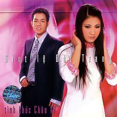 Giọt Lệ Đài Trang (Tình Khúc Châu Kỳ) - Various Artists