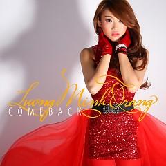 Lương Minh Trang Come Back - Lương Minh Trang