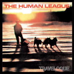 Travelogue (CD2) - The Human League