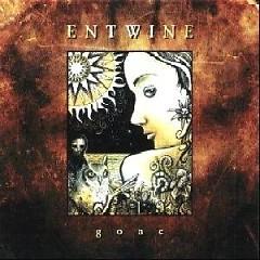 Gone - Entwine
