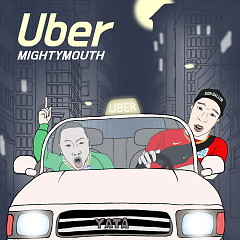 UBER (Single) - Mighty Mouth
