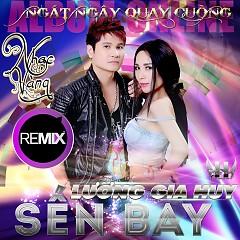 Nhạc Vàng Remix Sến Bay - Lương Gia Huy