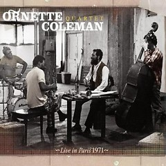 Live in Paris 1971 (1971-2007) - Ornette Coleman