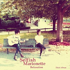 Relaxation - Selfish Marionette
