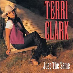 Just The Same - Terri Clark