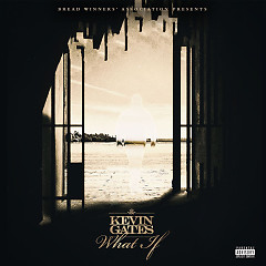 What If (Single) - Kevin Gates