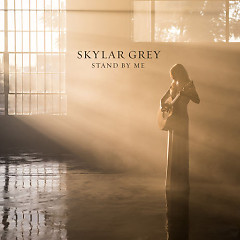 Stand By Me (Single) - Skylar Grey
