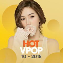 Nhạc Hot Việt Tháng 10/2016