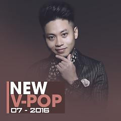 Nhạc Việt Mới Tháng 7/2016