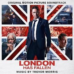 London Has Fallen OST - Trevor Morris