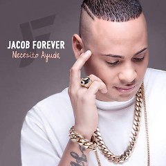 Necesito Ayuda (Single) - Jacob Forever