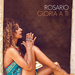 Gloria A Ti (Single) - Rosario