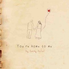You're Home To Me - EP