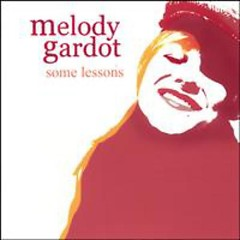 Some Lessons: The Bedroom Sessions  - Melody Gardot