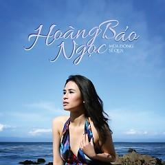 Mùa Đông Sẽ Qua (Single) - Hoàng Bảo Ngọc