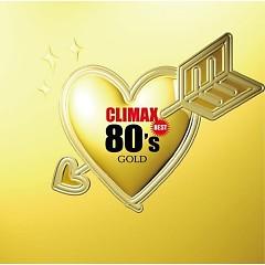 クライマックス・ベスト80'sゴールド (Climax Best 80's Gold) (CD4)