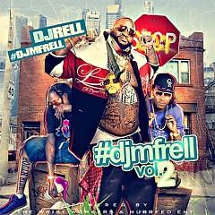 #DJMFRELL v2 (CD2)
