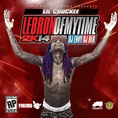 Lebron Of My Time (CD2) - Lil Chuckee