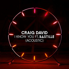 I Know You (Acoustic) - Craig David