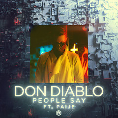 People Say (Single) - Don Diablo