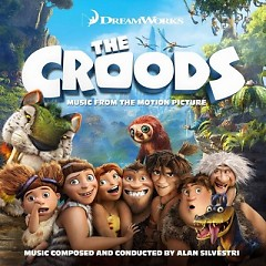 The Croods OST (Pt.2)
