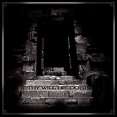 Temple - Thy Will Be Done