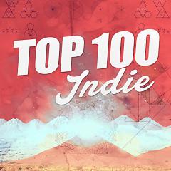 Top 100 Nhạc Indie Âu Mỹ Hay Nhất - Various Artists