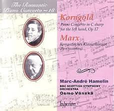 The Romantic Piano Concerto, Vol. 18 – Korngold & Marx