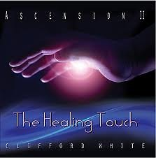 Ascension II: The Healing Touch