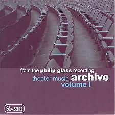 From the Philip Glass recording Archive Vol. I – Theater Music CD1