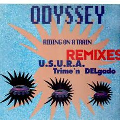 Riding On A Train (Remixes) - Odyssey