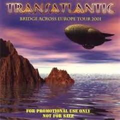Bridge Across Europe - Transatlantic