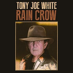 Rain Crow - Tony Joe White