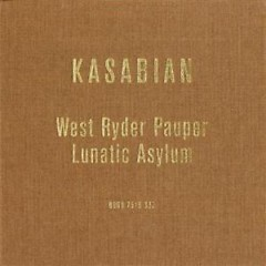 West Ryder Pauper Lunatic Asylum (Japan Edition) (CD2) - Kasabian