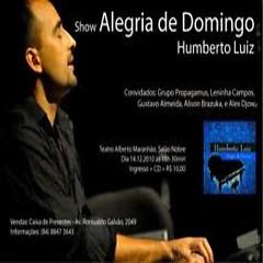Alegria De Domingo - Humberto Luiz