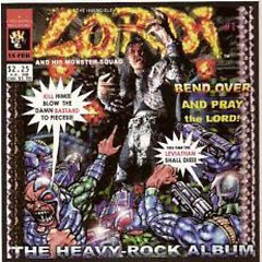Bend Over And Pray The Lord - Lordi