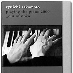 Playing The Piano/Out Of Noise (2009) (CD3)