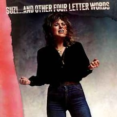 Suzi.... And Other Four Letter Words - Suzi Quatro