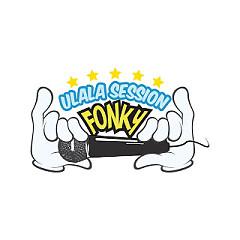 ULALA SESSION FONKY