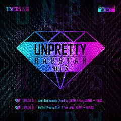 Unpretty Rapstar 3 Track 5 & 6 (Single)