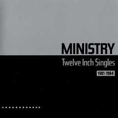 Twelve Inch Singles (1981-1984)
