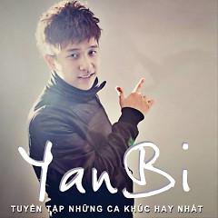 Album Tuyển Tập Các Bài Hát Hay Nhất Của Yanbi - Yanbi