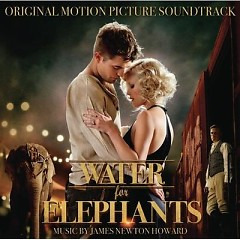 Water For Elephants (2011) OST (Part 1)