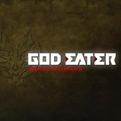 GOD EATER Original Soundtrack CD1 Part II