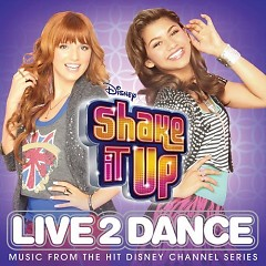 Shake It Up Live 2 Dance OST (Deluxe Edittion)