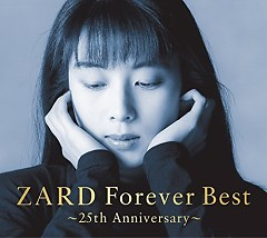 ZARD Forever Best ~25th Anniversary~ CD1 - ZARD