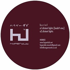 Distant Lights  - Burial