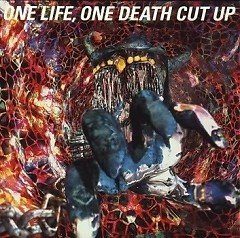 One Life, One Death Cut Up CD3